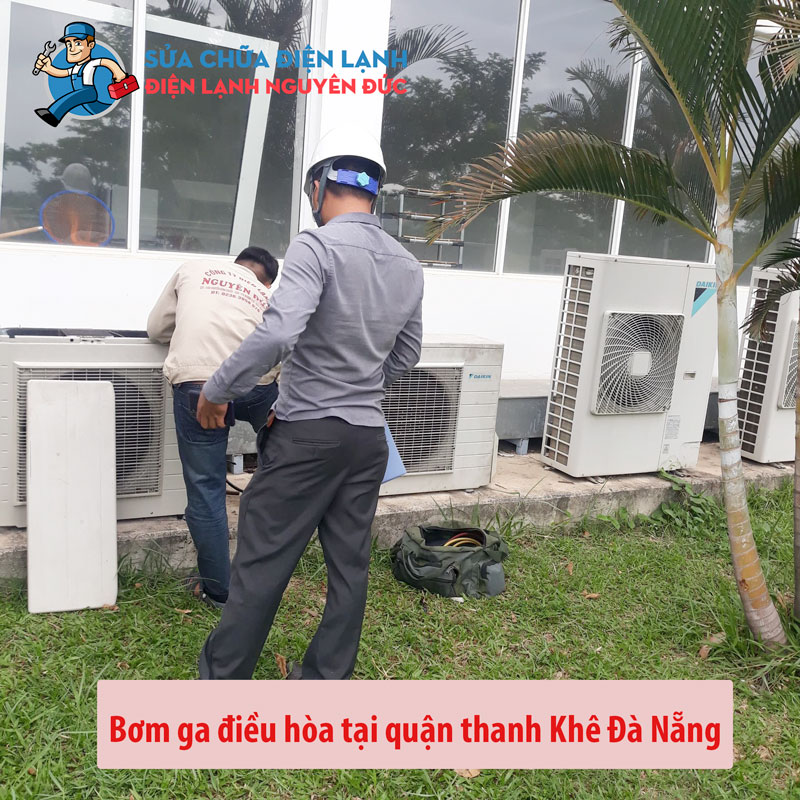 nap-ga-dieu-hoa-quan-thanh-khe-dienlanhnguyenduc