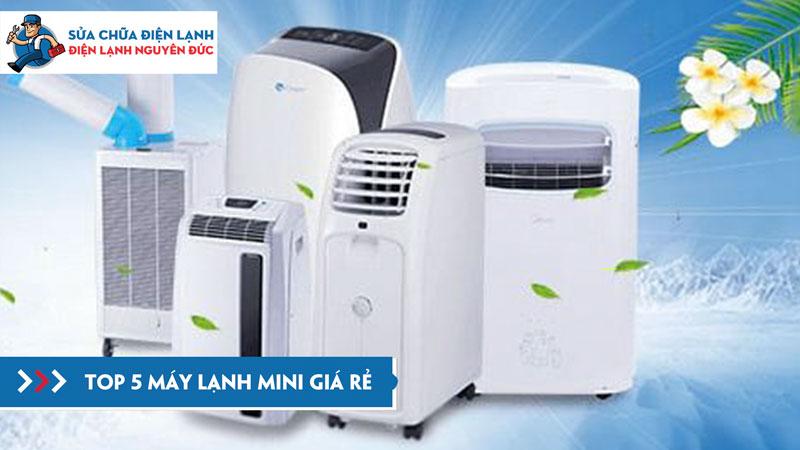 top-5-may-lanh-mini-gia-re-dienanhnguyenduc