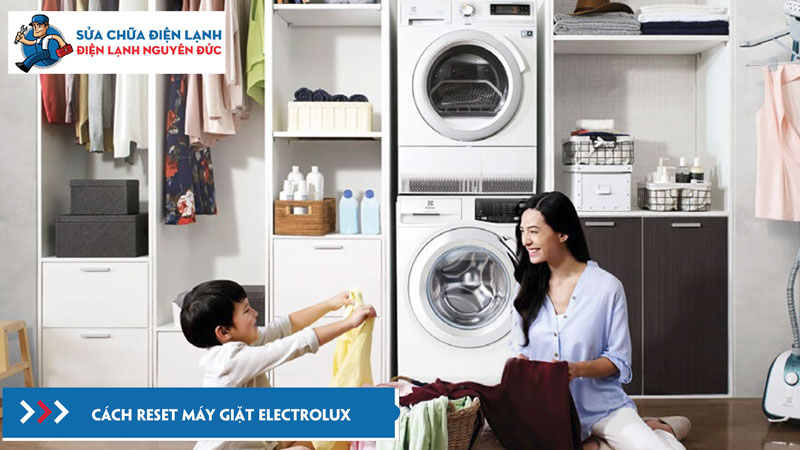 cach-reset-may-giat-electrolux-dienlanhnguyenduc
